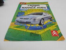 BLAKE ET MORTIMER PUBLICITE L'AFFAIRE DE LA NOUVELLE XSARA 2000