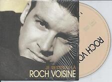 ROCH VOISINE - je resterai la CD SINGLE 2TR CARDSLEEVE 1999 France
