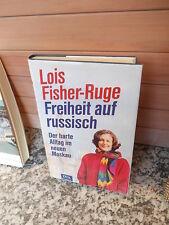 Freiheit auf russisch, von Lois Fisher-Ruge, aus dem DVA Verlag