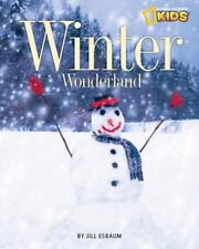 Winter Wonderland (Brand New Pperback) Jill Esbaum