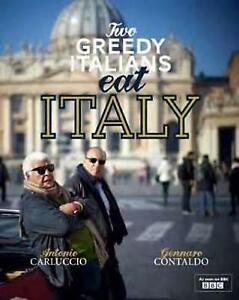 Two Greedy Italians Eat Italy by Genarro Contaldo, Antonio Carluccio Hardback