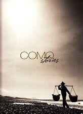 Como Stories Edition 1 2013 Como Hotels and Resorts Bhutan Bali Recipes
