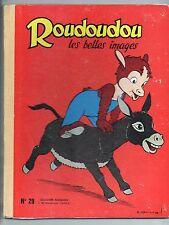 ROUDOUDOU Les belles images. Album n°29 - n°185 à 192 - 1963. TBE