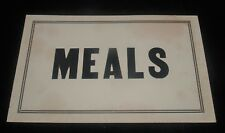 ANTIQUE BLACK AND WHITE WINDOW CARD ADVERTISING SIGN MEALS