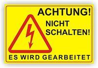 ACHTUNG NICHT SCHALTEN ELEKTRO Hinweis Schild / Warnschild / Alu-Verbund 3mm