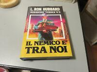 Ron Hubbard, Mission Terra 3, Il Enemy Est Tra Noi - Euroclub 1990