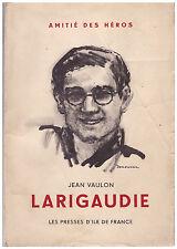 VAULON Jean - LARIGAUDIE - DEMEURISSE - 1946