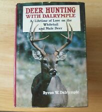 Deer Hunting With Dalrymple Lifetime Of Lore On The Whitetail & Mule Deer 1978