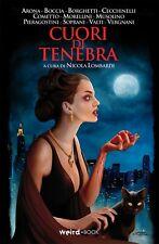 CUORI DI TENEBRA - Undici storie di streghe - Weird Book 2019 - Antologia
