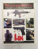 HECKLER & KOCH HK WEAPONS SYSTEM MILITARY AND LAW ENFORCEMENT