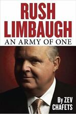 Rush Limbaugh : An Army of One by Zev Chafets (2010, Hardcover)