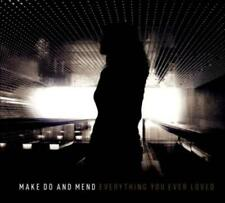 MAKE DO AND MEND - EVERYTHING YOU EVER LOVED [DIGIPAK] NEW CD