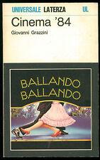 GRAZZINI GIOVANNI CINEMA '84  LATERZA 1985 UNIVERSALE 666