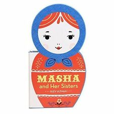 Masha and Her Sisters by Suzy Ultman | Board book Book | 9781452151595 | NEW
