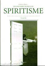 Livre ésotérisme  entrez dans...les pouvoirs secrets du spiritisme book