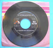 Liz and Lynn Anderson MOTHER MAY I / BETTER THAN LIFE WITHOUT YOU RCA 45rpm VG