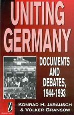 Uniting Germany: Documents and Debates, Gransow†, Volker, Jarausch, Konra