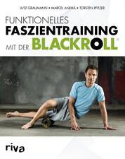 Funktionelles Faszientraining mit der BLACKROLL Marcel Andrä