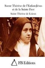 Soeur Thérèse de l'Enfant-Jésus et de la Sainte Face by Sainte Therese De...