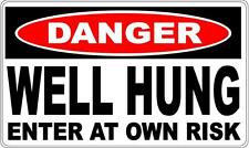 WELL HUNG DANGER SIGN - Perfect For Bar Gift Pool Room Man Cave