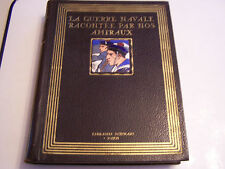 LA GUERRE NAVALE RACONTEE PAR NOS AMIRAUX . VOLUME 2 , AMIRAL RAYTE , SALAUN .