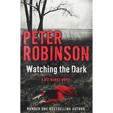 Peter Robinson - Watching the Dark *NEW* + FREE P&P