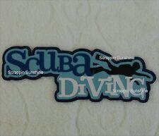 SCUBA DIVING DIe Cut Title Scrapbook Page Paper Piece - SSFFDeb