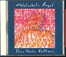 PIER PAOLO VETTORI - MELALCOHOLIC ANGEL - CD ( OTTIME CONDIZIONI )