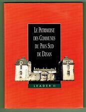 Le Patrimoine des Communes du Pays Sud de Dinan, Flohic, Broons Caulnes Jugon...