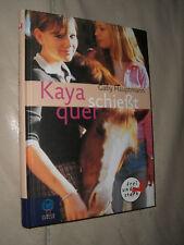 Gaby Hauptmann: Kaya schießt quer (Gebundene Ausgabe)