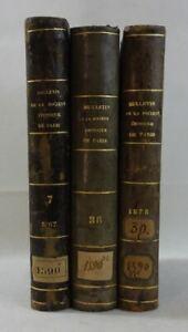 Bulletin de la Société Chimique de Paris - 3 volumes 1867 - 1878 - 1882 MASSON