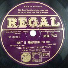 78 rpm THE MIDNIGHT MINSTRELS isn't it romantic / love me tonight REGAL MR 743