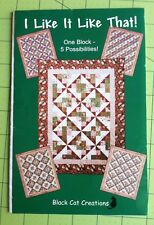 'I Like It Like That!' Quilt Pattern by Black Cat Creations Lap Twin Full King