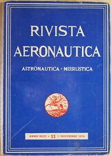 RIVISTA AERONAUTICA ASTRONAUTICA MISSILISTICA ASTRONAUTI MISSILI AEREI GUERRA