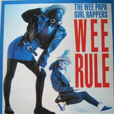 """THE WEE PAPA GIRL RAPPERS - WEE RULE  - 12"""" RAGAMUFFIN MIX - 45 RPM"""