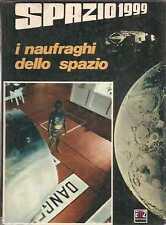 SPAZIO 1999 NAUFRAGHI SPAZIO AMZ 1976