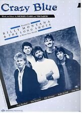 """BILLY MONTANA & THE LONGSHOTS-CRAZY BLUE"" PIANO/V/GUITAR/CHORDS SHEET MUSIC-NEW"