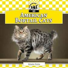 American Bobtail Cats (Cats Set 7) - Library Binding By Petrie, Kristin - Good