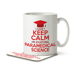 I Can't Keep Calm I'm Studying Paramedical Science - Mug and Coaster by Inky ...