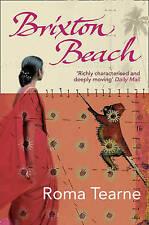 Brixton Beach, Roma Tearne   Paperback Book   Good   9780007301560