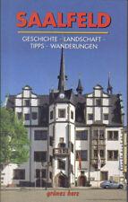 Buch Saalfeld Geschichte Landschaft Tipps Wanderungen grünes Herz Thüringen 2008