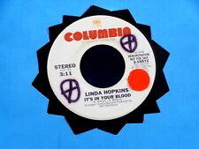 LINDA HOPKINS~IT'S IN YOUR BLOOD~ RARE PROMO~ A KILLER ~MODERN SOUL~ SOUL 45
