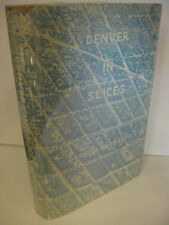 DENVER IN SLICES by Louisa Ward Arps Signed 1st Edition/1st Print 1959 Colorado