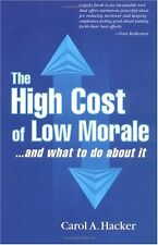 The High Cost of Low Morale...and what to do about