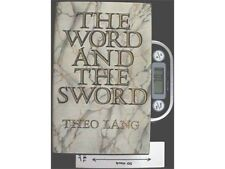 The Word and the Sword - HB 1st Ed by Theo Lang