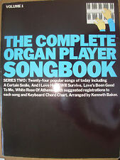 THE COMPLETE ORGAN PLAYER SONGBOOK SERIES TWO VOLUME 1 By KENNETH BAKER