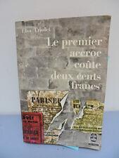 Elsa Triolet - Le Premier Accroc coûte 100 Francs - 1969