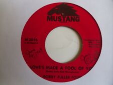 "BOBBY FULLER FOUR ~ MUSTANG GARAGE 45 ~ ""LOVES MADE A FOOL OF YOU"""