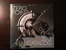 Zero Point Product Catalog Booklet / 2013 / 32 Pages / New