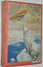 Cartonnage polychrome ROBINSONS DE L'AIR Capitaine Danrit ill Dutriac 1908 EO